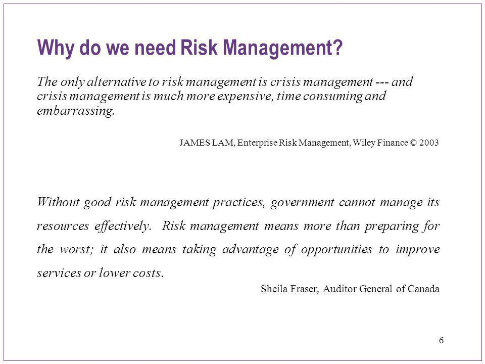 Why do we need Risk Management