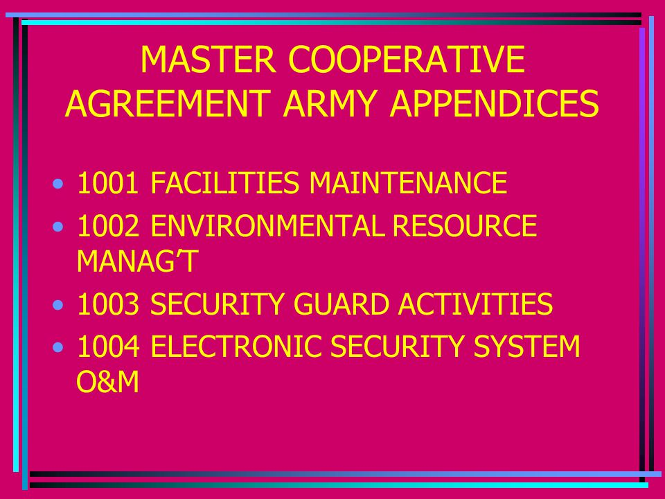 MASTER COOPERATIVE AGREEMENT ARMY APPENDICES