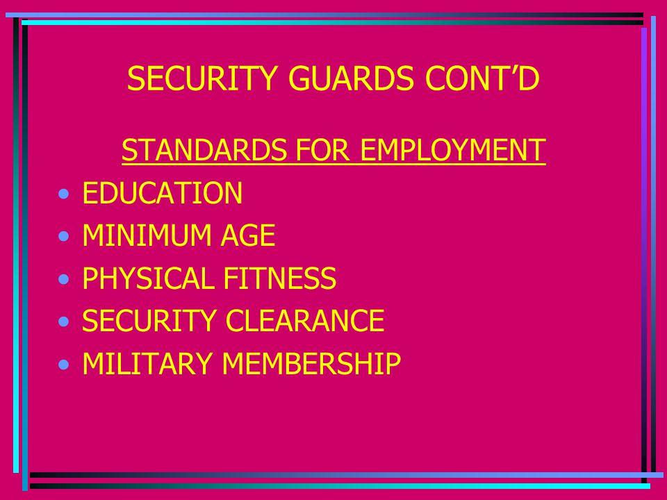 SECURITY GUARDS CONT'D