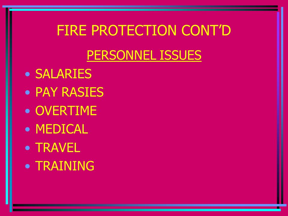 FIRE PROTECTION CONT'D