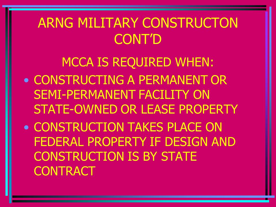 ARNG MILITARY CONSTRUCTON CONT'D