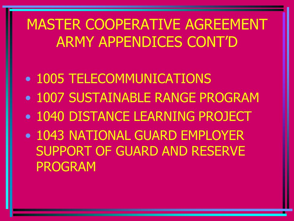 MASTER COOPERATIVE AGREEMENT ARMY APPENDICES CONT'D