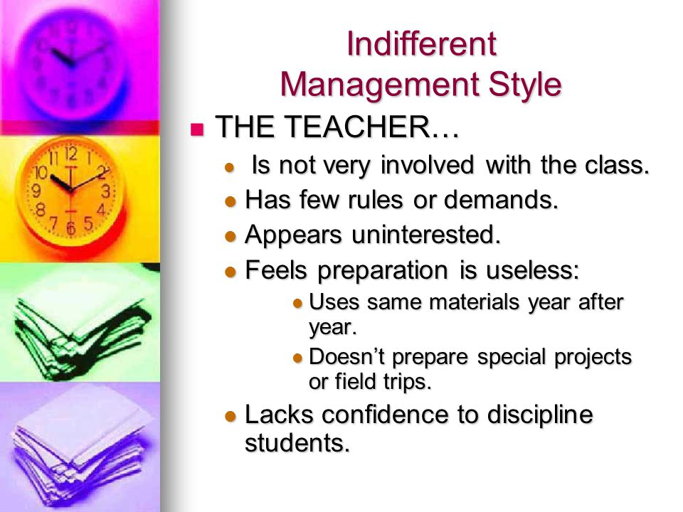 Indifferent Management Style