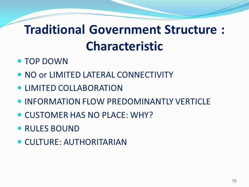 Traditional Government Structure : Characteristic