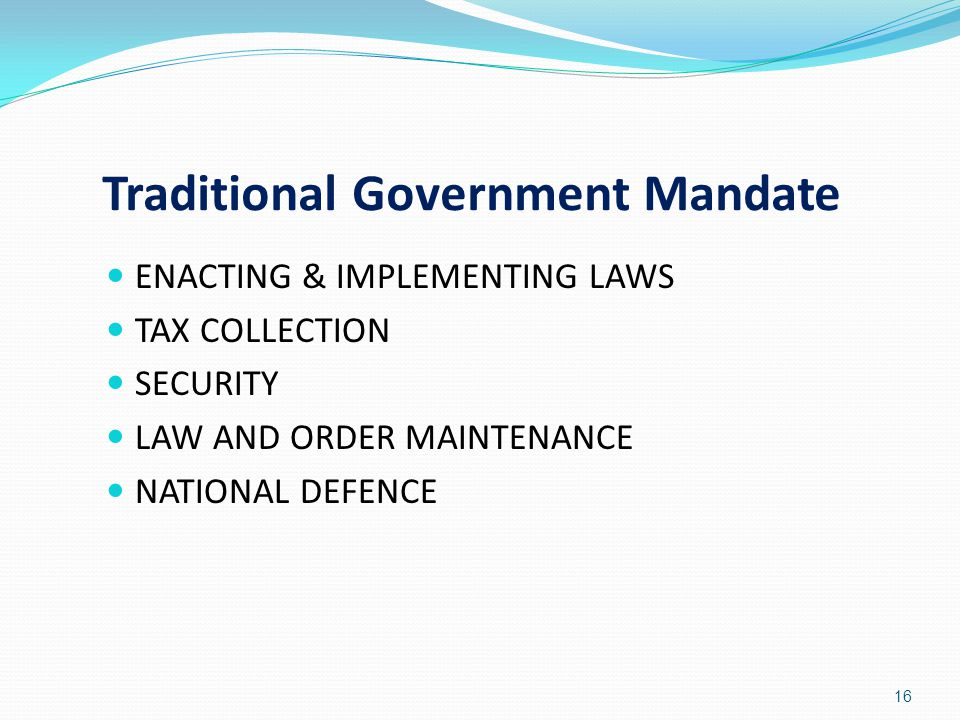 Traditional Government Mandate