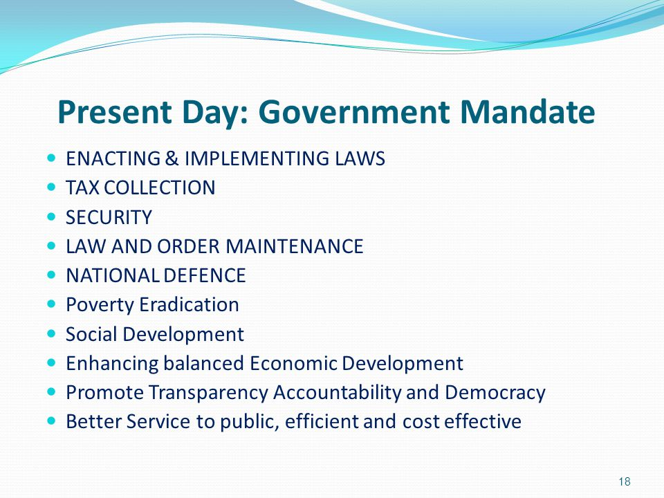 Present Day: Government Mandate