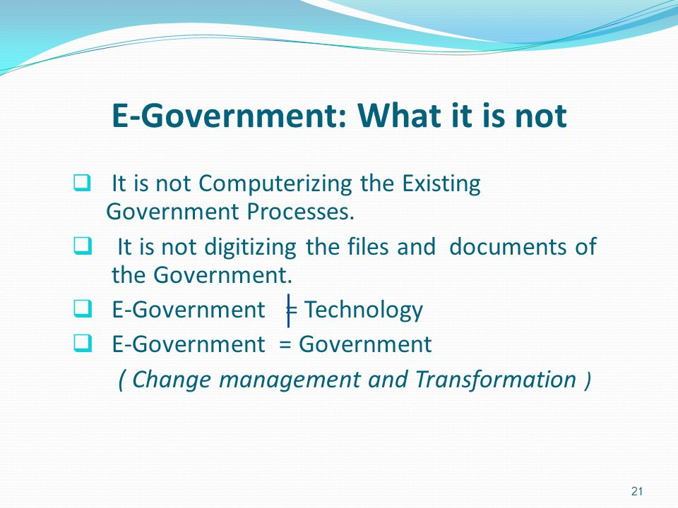 E-Government: What it is not