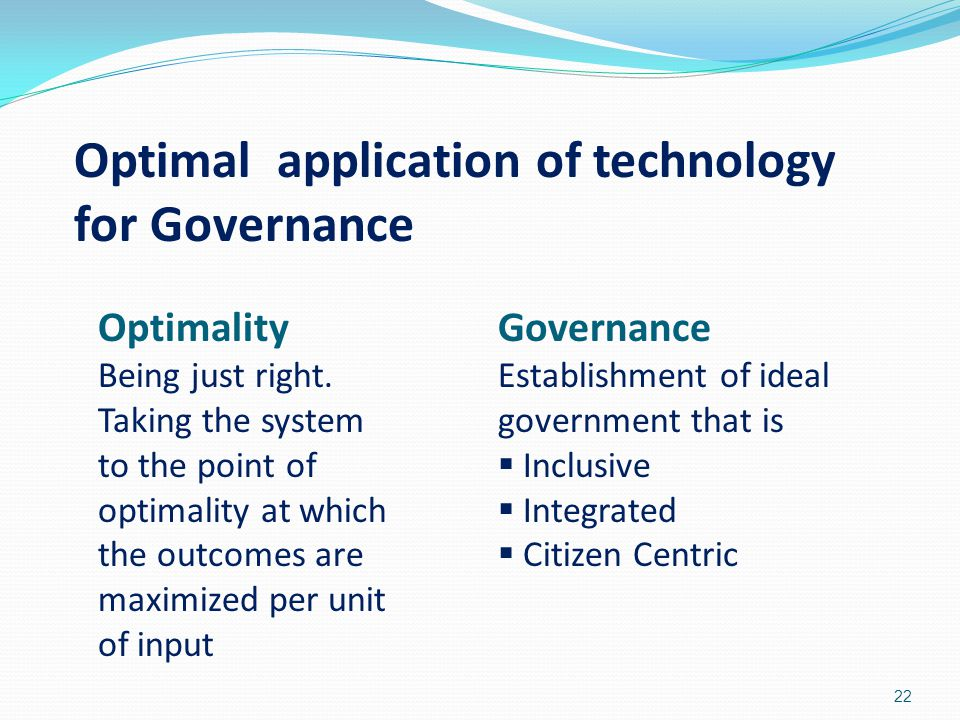 Optimal application of technology for Governance