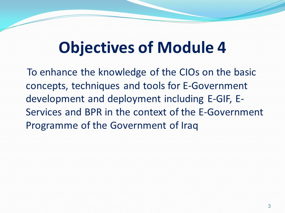 Objectives of Module 4