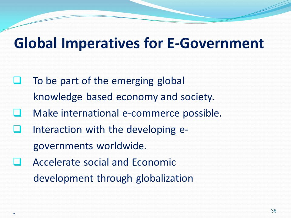 Global Imperatives for E-Government