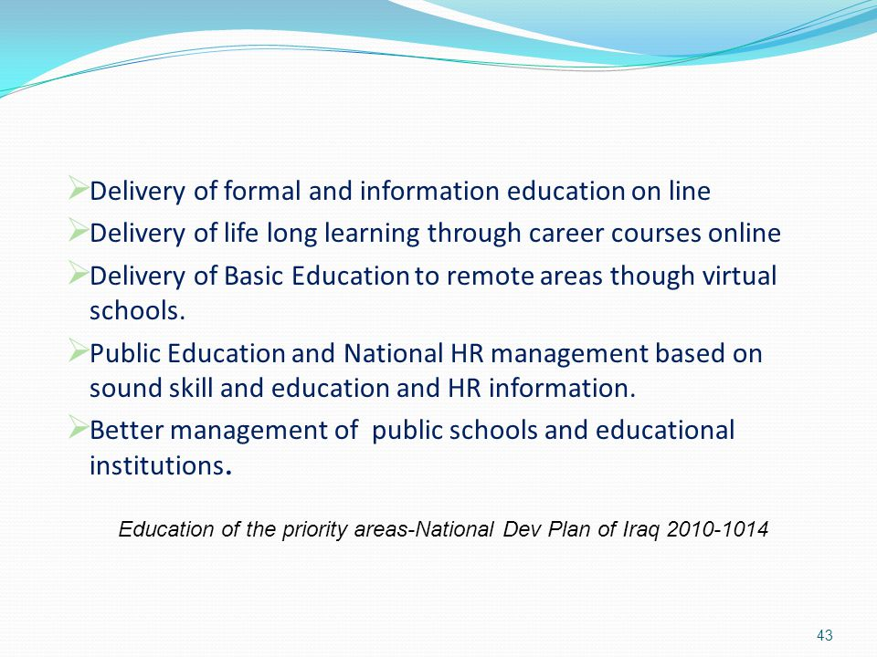 Delivery of formal and information education on line