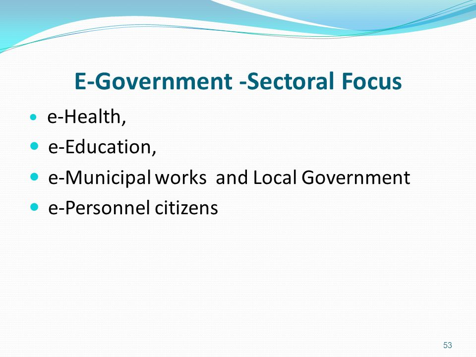 E-Government -Sectoral Focus