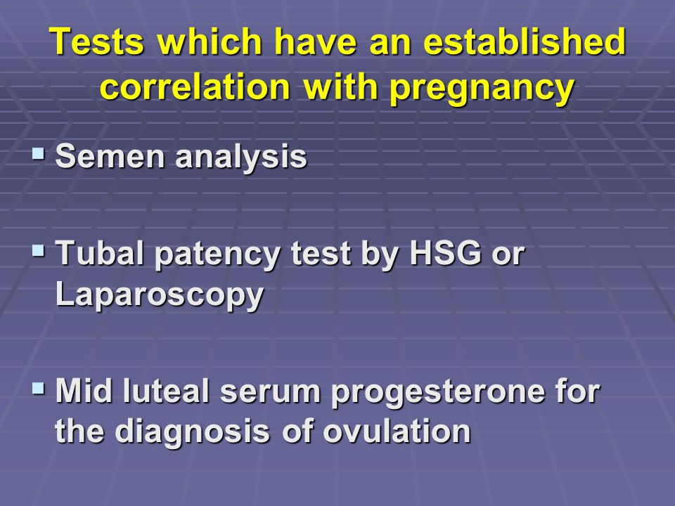 Tests which have an established correlation with pregnancy