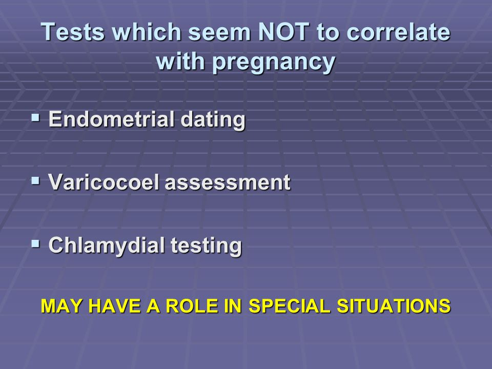 Tests which seem NOT to correlate with pregnancy