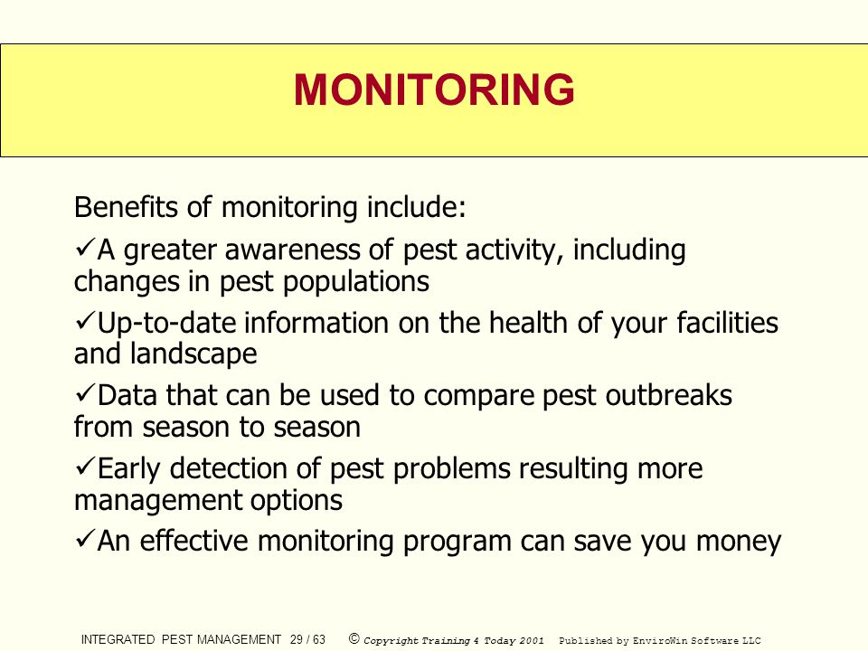 MONITORING Benefits of monitoring include: