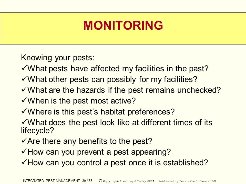 MONITORING Knowing your pests: