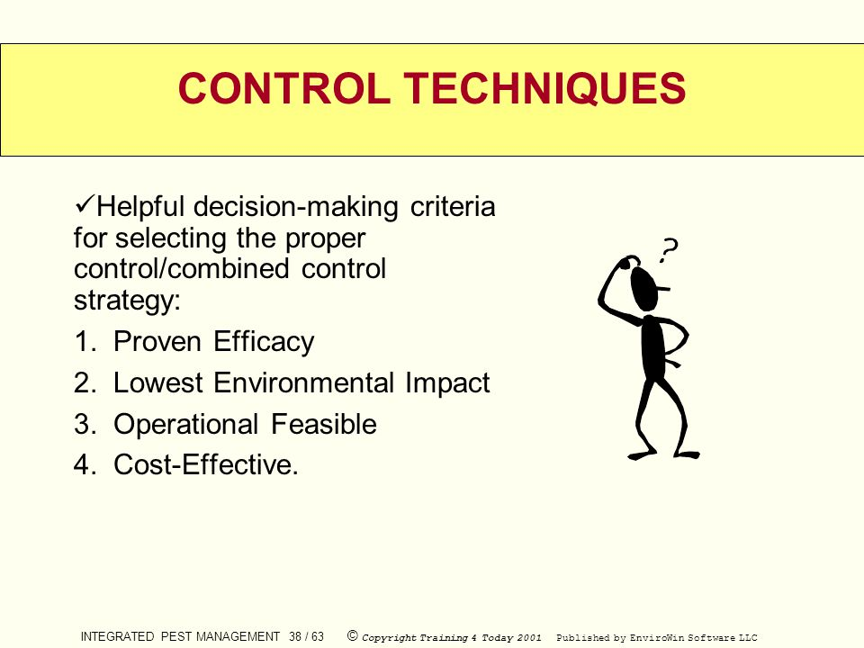 CONTROL TECHNIQUES Helpful decision-making criteria for selecting the proper control/combined control strategy: