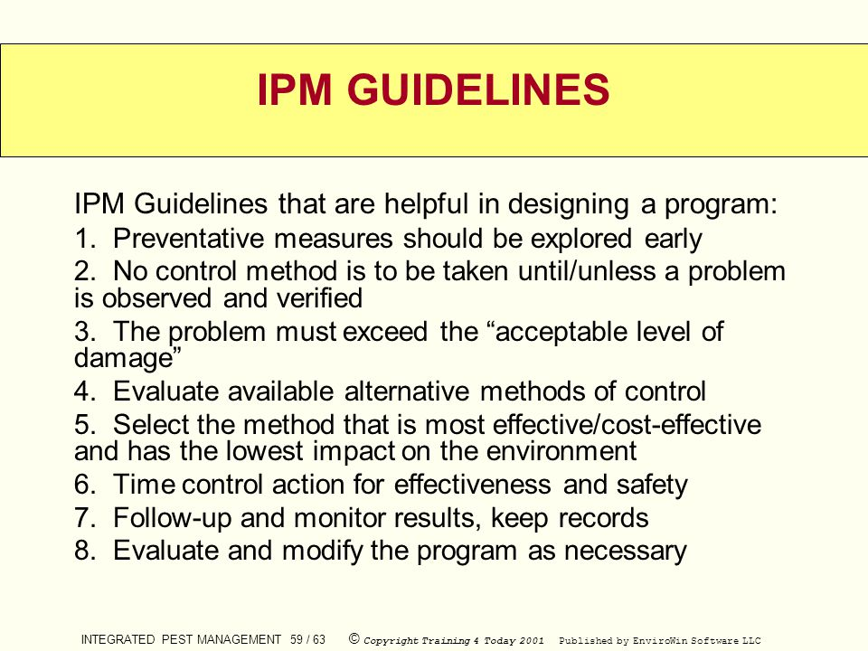 IPM GUIDELINES IPM Guidelines that are helpful in designing a program: