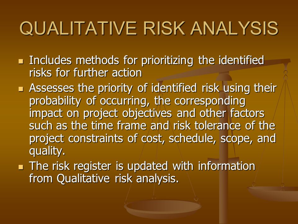 QUALITATIVE RISK ANALYSIS