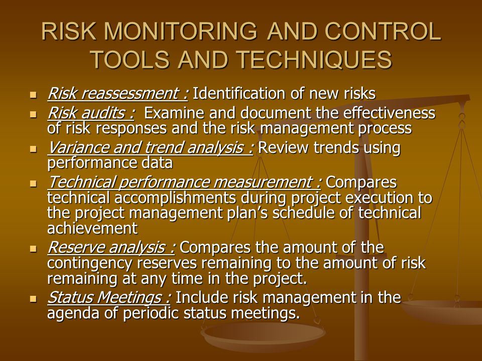RISK MONITORING AND CONTROL TOOLS AND TECHNIQUES