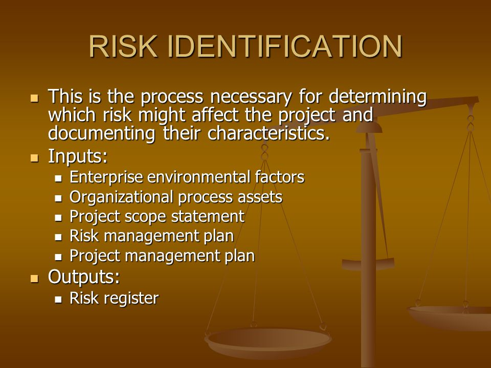 RISK IDENTIFICATION This is the process necessary for determining which risk might affect the project and documenting their characteristics.