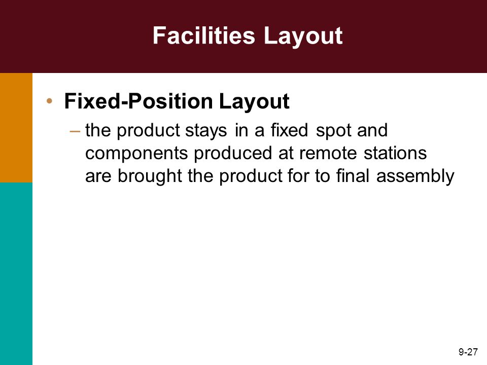 Facilities Layout Fixed-Position Layout