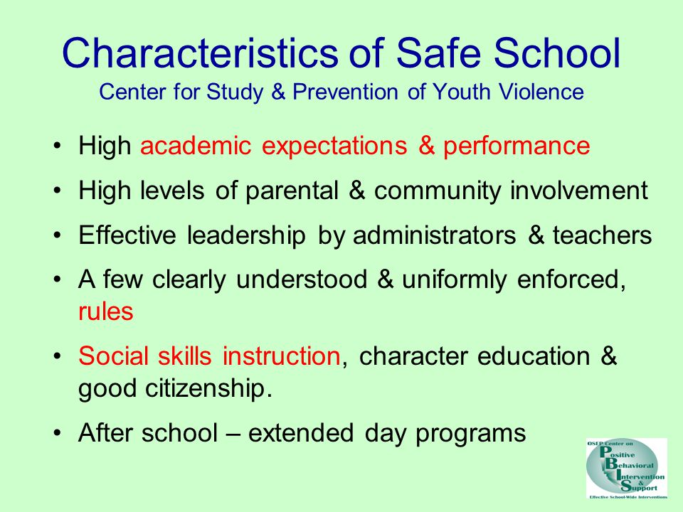 Characteristics of Safe School Center for Study & Prevention of Youth Violence