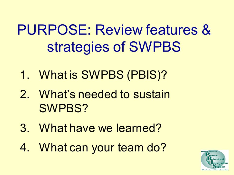 PURPOSE: Review features & strategies of SWPBS