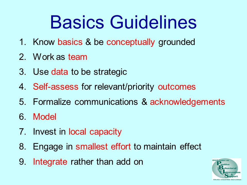 Basics Guidelines Know basics & be conceptually grounded Work as team