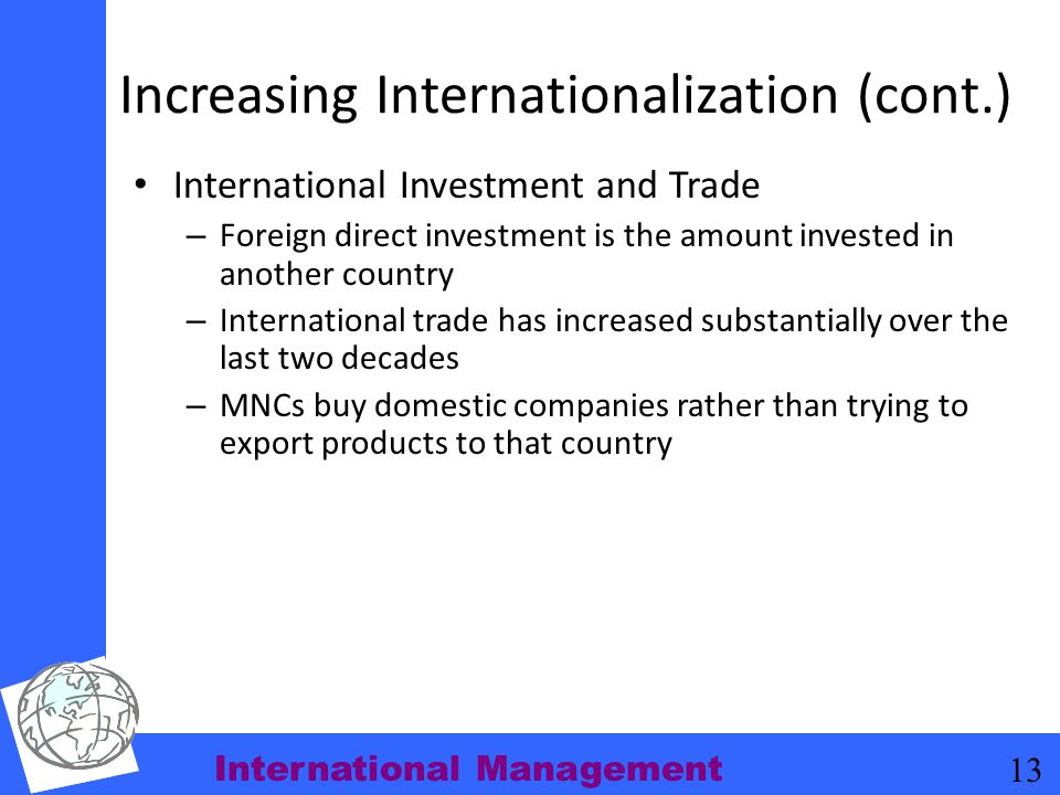 Increasing Internationalization (cont.)