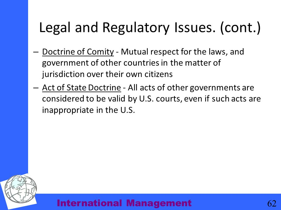 Legal and Regulatory Issues. (cont.)