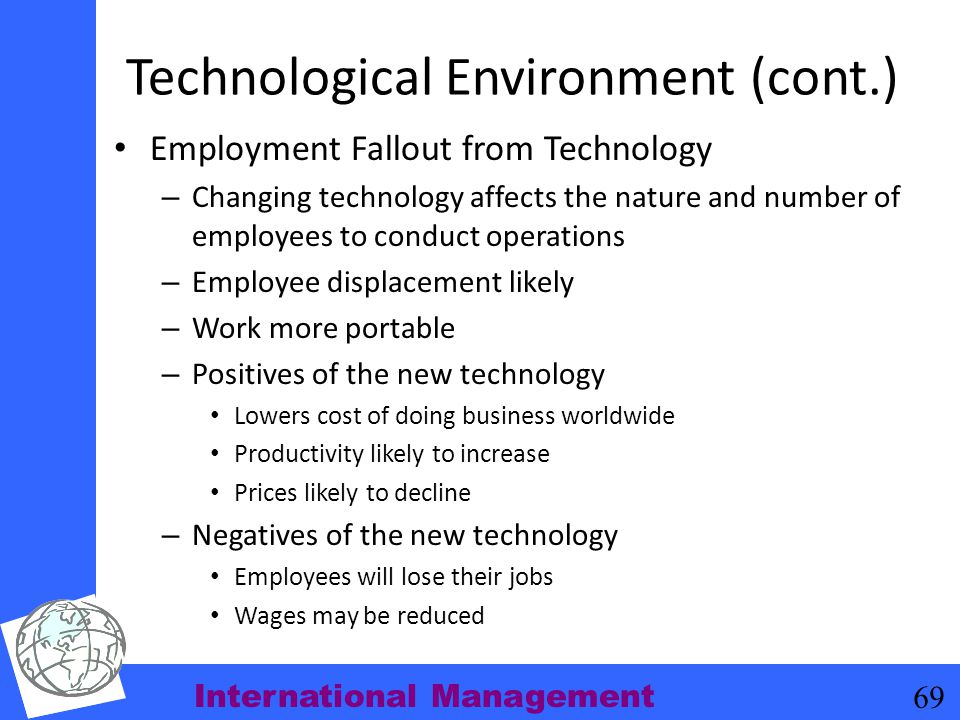 Technological Environment (cont.)