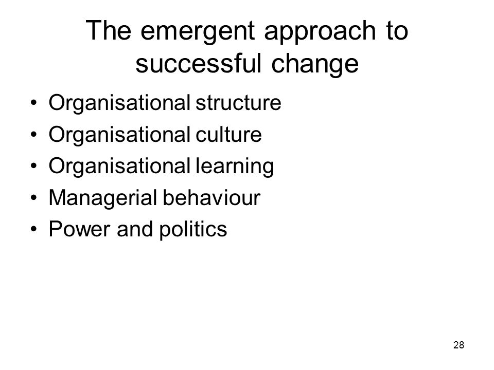The emergent approach to successful change