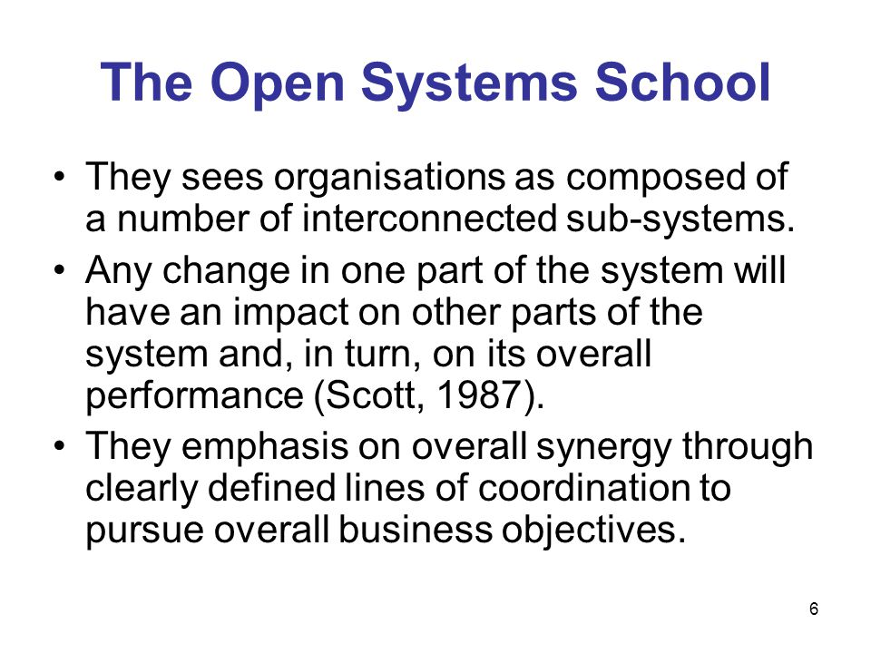 The Open Systems School