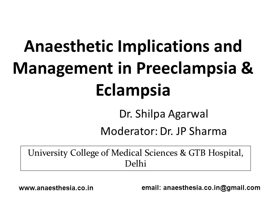 Anaesthetic Implications and Management in Preeclampsia & Eclampsia
