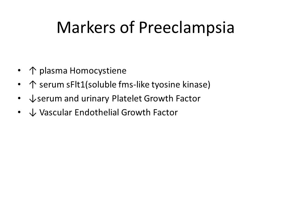 Markers of Preeclampsia