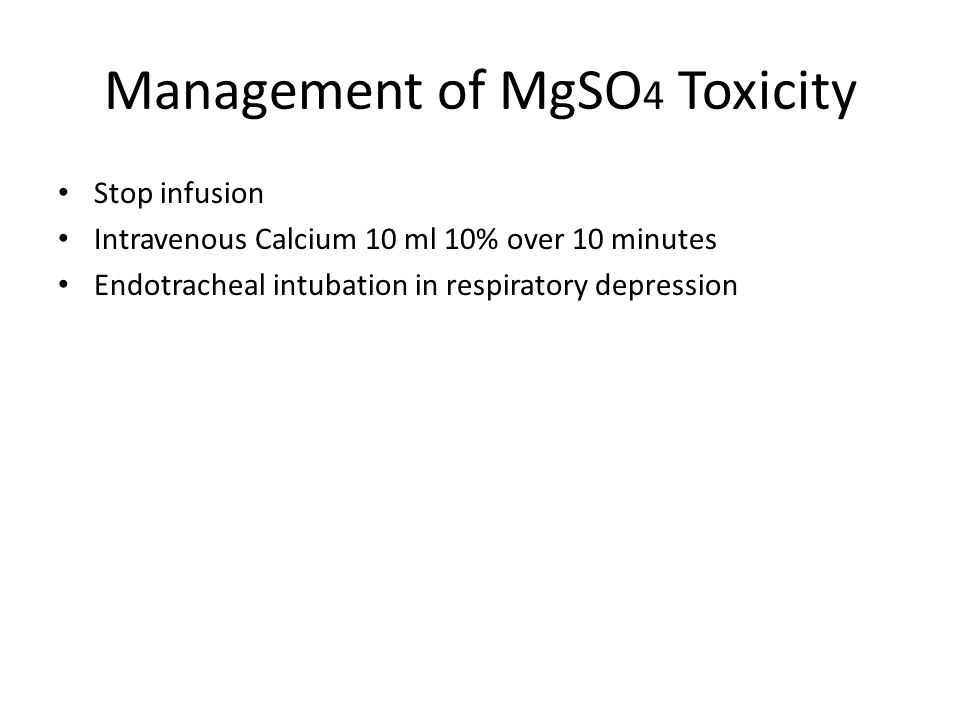 Management of MgSO4 Toxicity