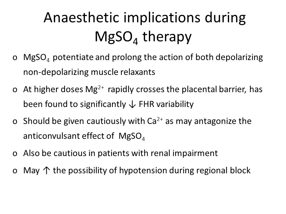 Anaesthetic implications during MgSO4 therapy