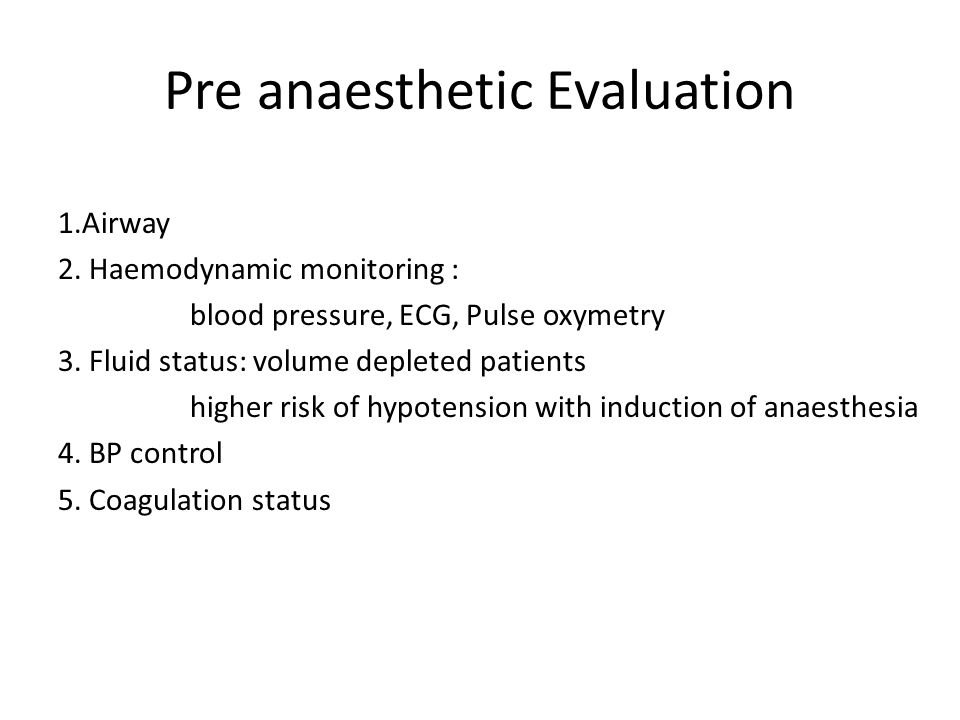 Pre anaesthetic Evaluation