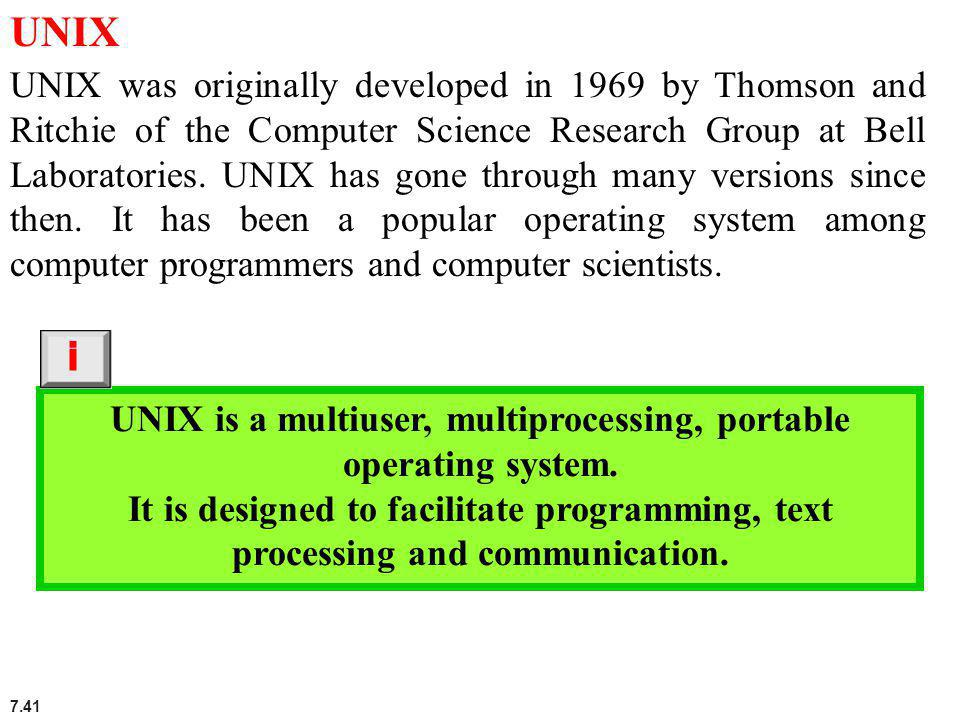 UNIX is a multiuser, multiprocessing, portable operating system.