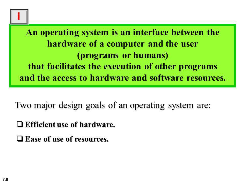 and the access to hardware and software resources.