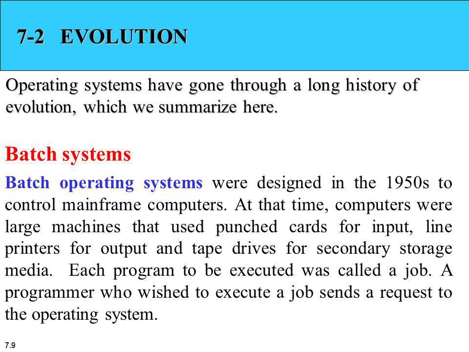 7-2 EVOLUTION Batch systems
