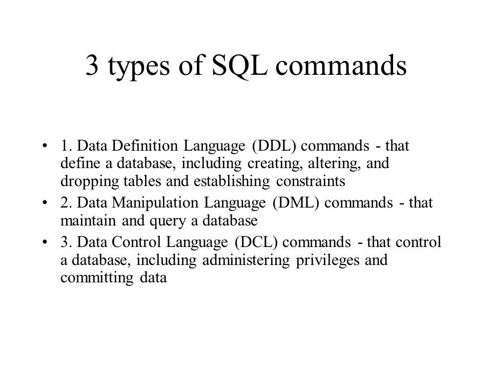 3 types of SQL commands