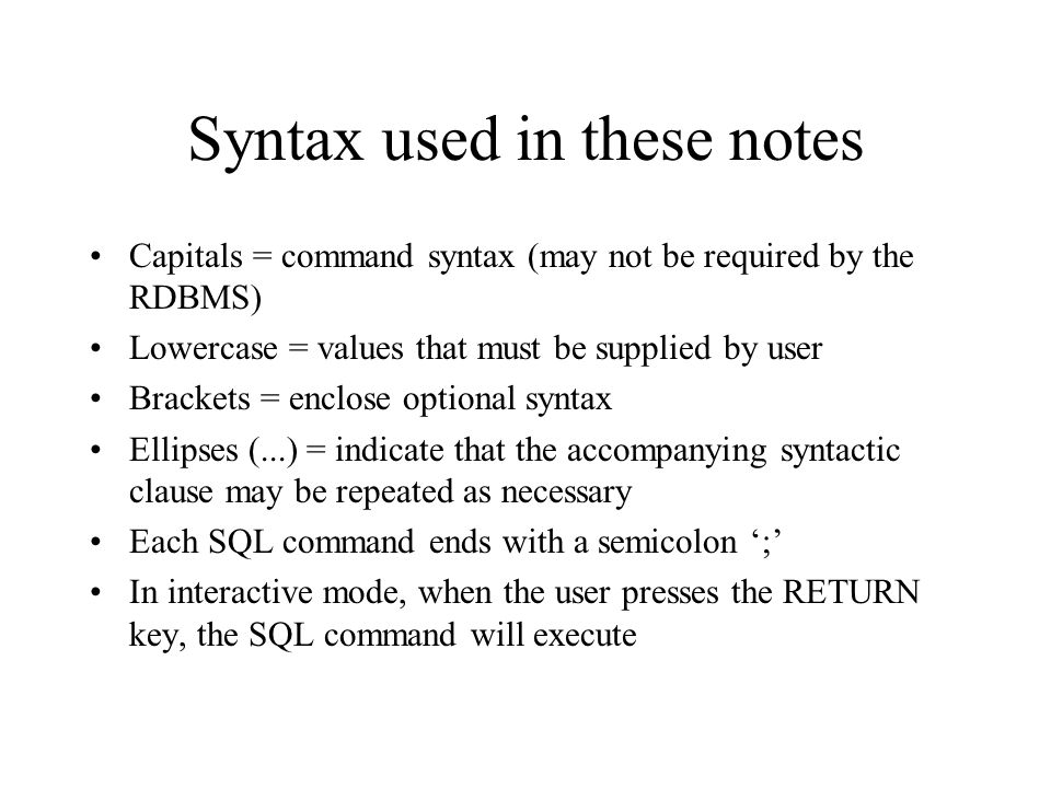 Syntax used in these notes