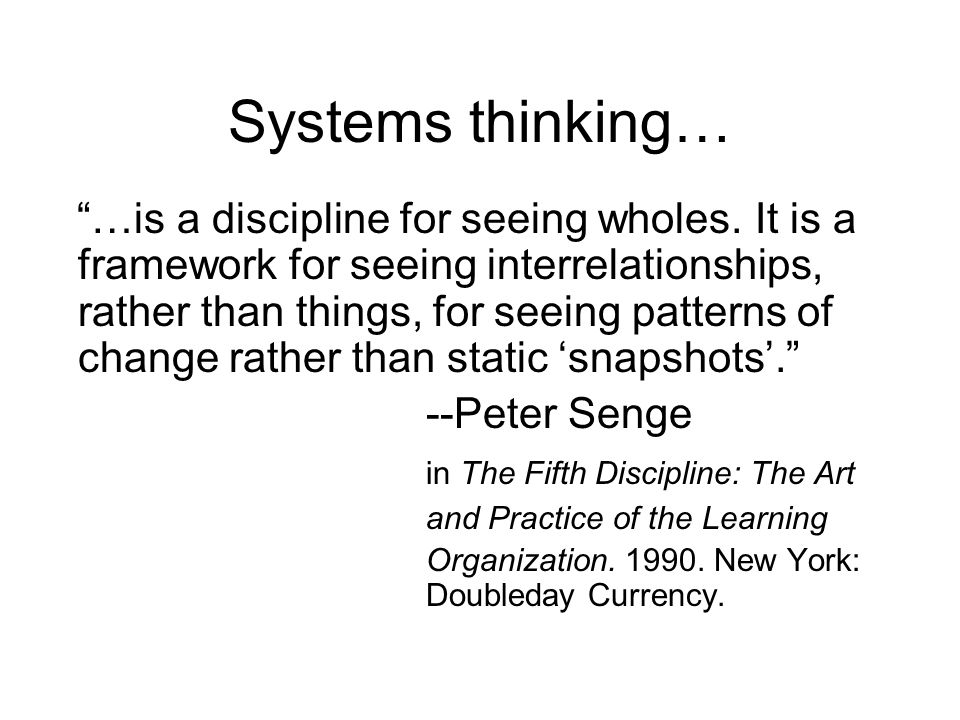 Systems thinking…