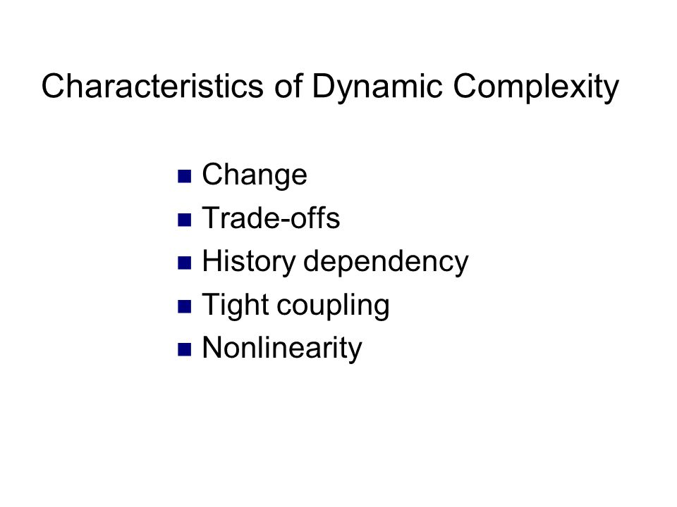 Characteristics of Dynamic Complexity