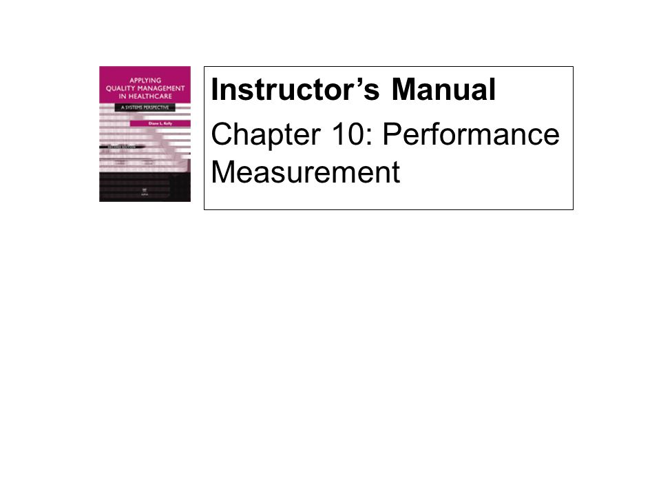 Instructor's Manual Chapter 10: Performance Measurement