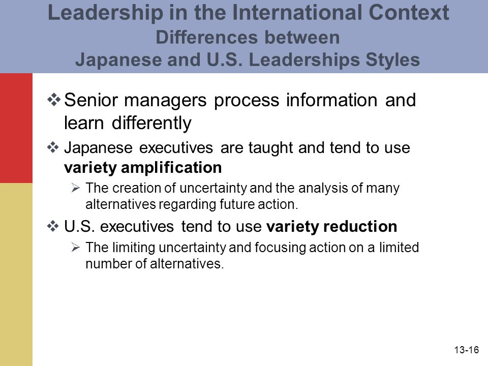 Leadership in the International Context Differences between Japanese and U.S. Leaderships Styles