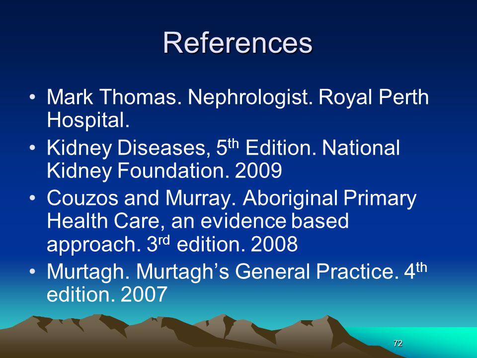 References Mark Thomas. Nephrologist. Royal Perth Hospital.