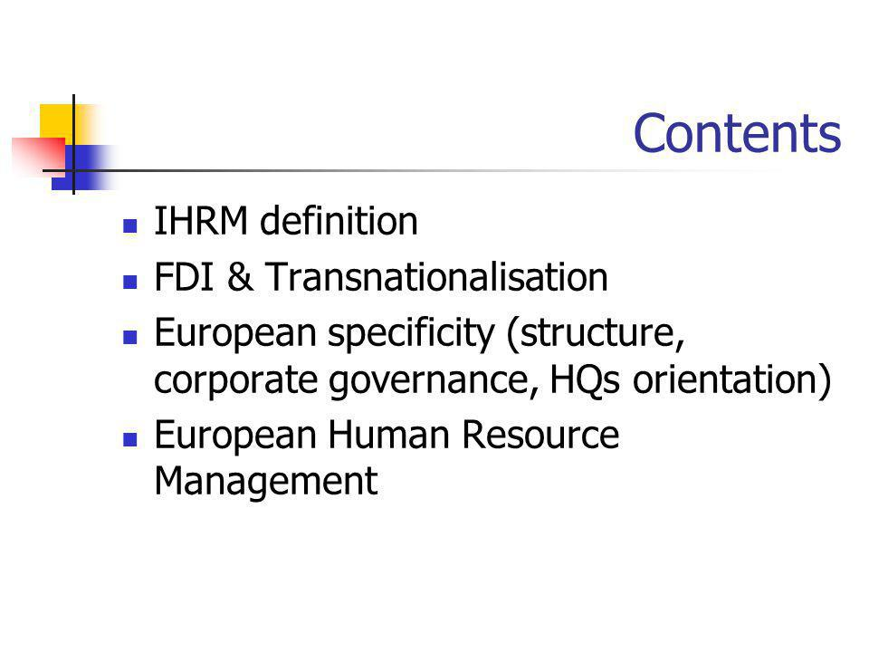 Contents IHRM definition FDI & Transnationalisation